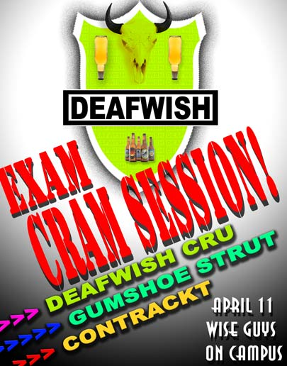 DEAFWISH KRAM SESHUN! – APRIL 11 – Wise Guys on Campus – U of M